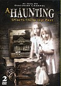 Haunting:spirits From the Past