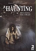Haunting:meeting the Dead