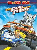 Tom and Jerry:Fast and the Furry