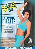 Crunch:Burn & Firm Pilates