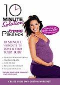 10 Minute Solution:prenatal Pilates