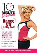 10 Minute Solutions:dance Off Belly F