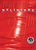 Delirious:25TH Anniversary