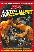 Ufc:ultimate Comebacks
