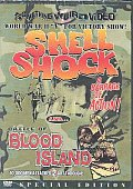 Shell Shock and Battle of Blood Islan