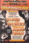Blood Suckers/Blood Thirst
