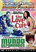 Love Cult/Mundo Depravados