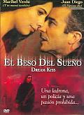El Beso Del Sueno (Dream Kiss)
