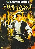 Vengeance Is a Golden Blade/shaw Bros