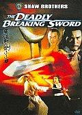 Deadly Breaking Sword/shaw Bros