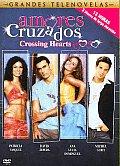 Amores Cruzados Crossing Hearts