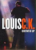 Louis CK:chewed Up