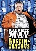 Ralphie May:austin Tatious