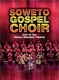 Soweto Gospel Choir:live At the Nelso