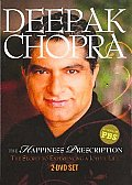 Deepak Chopra:happiness Prescription