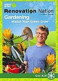 Renovation Nation-Gardening