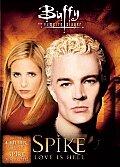 Buffy the Vampire Slayer Spike:Love I