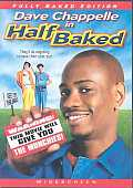 Half Baked Fully Baked Edition