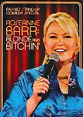 Roseanne Barr:blonde N Bitchin