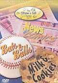 Milk & Cookies/Bats & Balls/News &