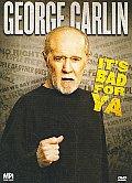 George Carlin:it's Bad for Ya
