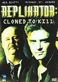 Replikator:cloned To Kill