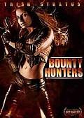 Bounty Hunters