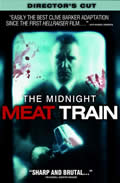Midnight Meat Train (Widescreen)