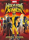 Wolverine and the X-men:heroes Return