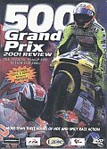 500 Grand Prix 2001 Review