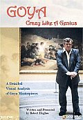 Goya:crazy Like a Genius