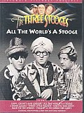 Three Stooges:All the World's a Stoog