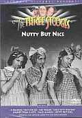 Three Stooges:Nutty But Nice