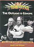 Three Stooges:Outlaws Is Coming Cover