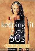 Keeping Fit in Your 50S:Strength