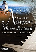 The 2007 Newport Music Festival Connoisseur's Collection (Widescreen)