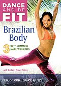 Dance and Be Fit:brazilian Body