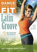 Dance and Be Fit:latin Groove