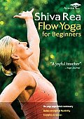Shiva Rea:flow Yoga for Beginners