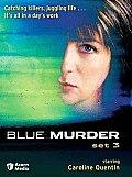 Blue Murder Set 3