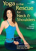 Yoga To the Rescue for Neck & Shoulde