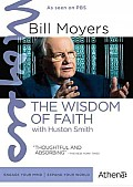 Bill Moyers Journal:wisdom of Faith W