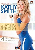 Ageless With Kathy Smith:staying Stro