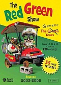 Red Green Show:geezer Years