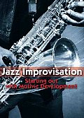 Jazz Improvisation:Starting Out With