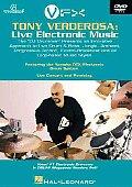 Tony Verdersoa Live Electronic Music