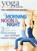 Yoga Journal:yoga for Morning Noon &
