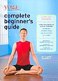 Yoga Journal's Complete Beginnners Gu