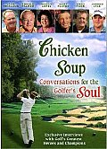 Chicken Soup: Conversations For The Golfer's Soul Cover