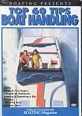 Boatings Top 60 Tips:boat Handling